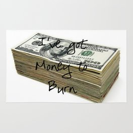 Money To Burn ( Law of Attraction Affirmation) Rug