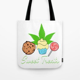 """A Nice Cannabis Tee For High Persons """"Sweet treats"""" Cookie Cupcake Lollipop T-shirt Design Smoking Tote Bag"""