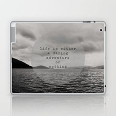life is either a daring adventure ... or nothing Laptop & iPad Skin