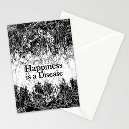 Happiness is a Disease Stationery Cards