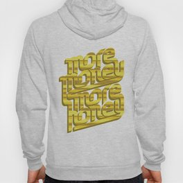 More Money, More Honey Hoody
