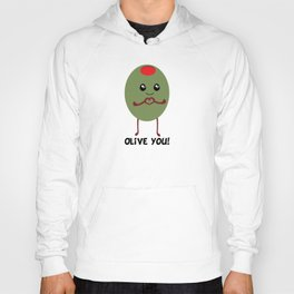 Olive You! Hoody