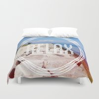 relax Duvet Covers featuring Relax by ChrysaL