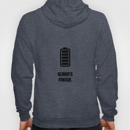 Lab No.4 -Always Finish Business Quotes poster Hoody