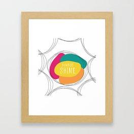 Always Shine Framed Art Print