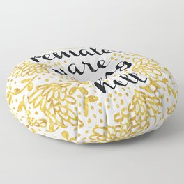 Females Are Strong As Hell Floor Pillow