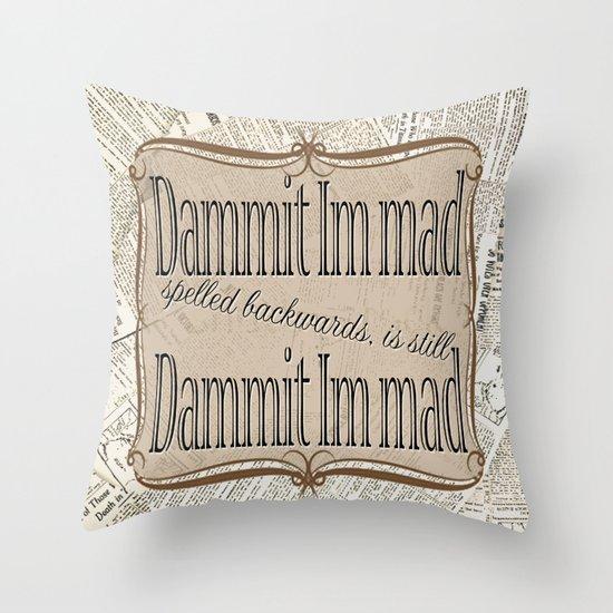 Im Mad Throw Pillow