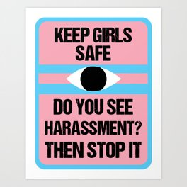Keep Girls Safe Art Print