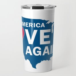 Make America Love Again Travel Mug