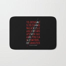 To Design by Milton Glaser Bath Mat