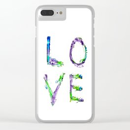 Love Makes All Things Beautiful Clear iPhone Case