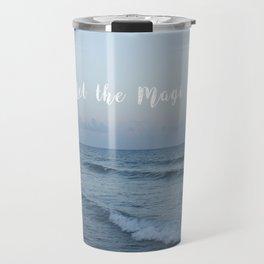 Let the magic in Travel Mug