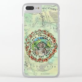 Not All Those Who Wander Clear iPhone Case