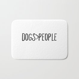 Dogs Over People Bath Mat