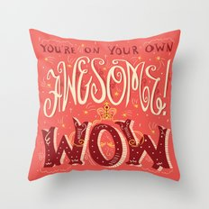 What Comes Next Throw Pillow