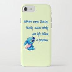 Lilo & Stitch - Ohana Quote iPhone 7 Slim Case