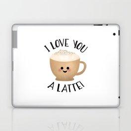 I Love You A LATTE! Laptop & iPad Skin