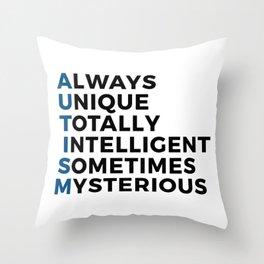 Autism Autistic Unique Intelligent Mysterious Throw Pillow