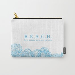 BEACH- Best escape anyone can have - Mix & Match with Simplicity of Life Carry-All Pouch