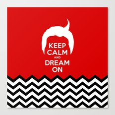 Keep Calm And Dream On (Dale Cooper's Hair, Twin Peaks) Canvas Print