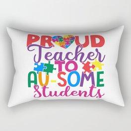 Proud Teacher To AuSome Students Autism Rectangular Pillow