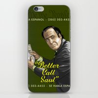 better call saul iPhone & iPod Skins featuring Better Call Saul by Denis O'Sullivan