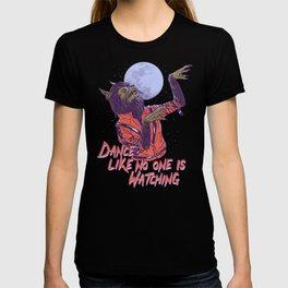 Dance Like No One Is Watching T-shirt
