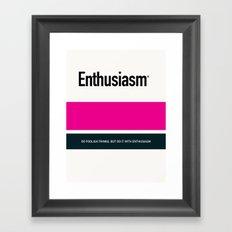 ENTHUSIASM Framed Art Print