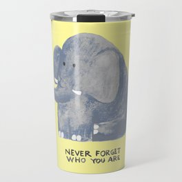 Elephant never forgets Travel Mug