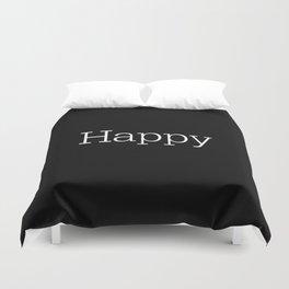 HAPPY! Black & White Duvet Cover