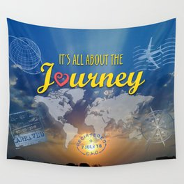 It's All About the Journey Wall Tapestry