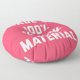 100% Wifey Material Funny Quote Floor Pillow