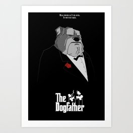 The Dogfather Art Print