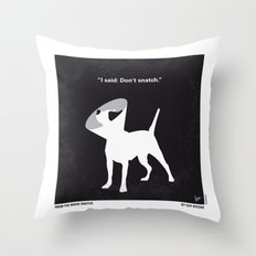 No079 My Snatch minimal movie poster Throw Pillow