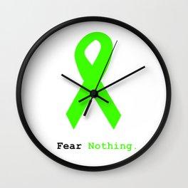 Fear Nothing: Lime Green Ribbon Awareness Wall Clock