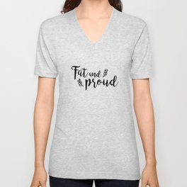Fat and Proud Unisex V-Neck