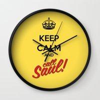 better call saul Wall Clocks featuring Keep Calm and Call Saul | Better Call Saul | Breaking Bad | Saul Goodman by Tom Storrer