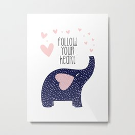 Follow Your Heart Elephant with Pink Hearts Metal Print