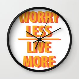 Live More Quotes Wall Clock
