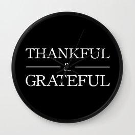 Thankful & Grateful Wall Clock