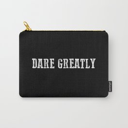 Dare Greatly Man In The Arena Quote, Teddy Roosevelt Inspirational Quote Carry-All Pouch
