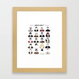 Who's who? Framed Art Print
