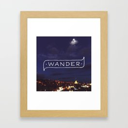 Not all those who wander are lost // #TravelSeries Framed Art Print