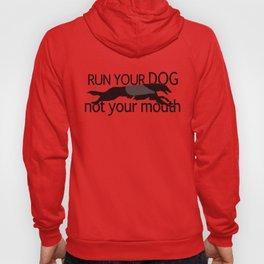 Run Your Dog Hoody