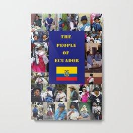 The People of Ecuador, Collage Metal Print