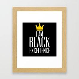 I am Black Excellence Framed Art Print
