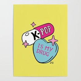 K-POP is my Drug Poster