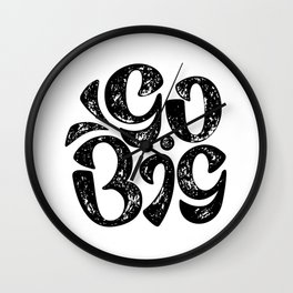 Go Big Wall Clock