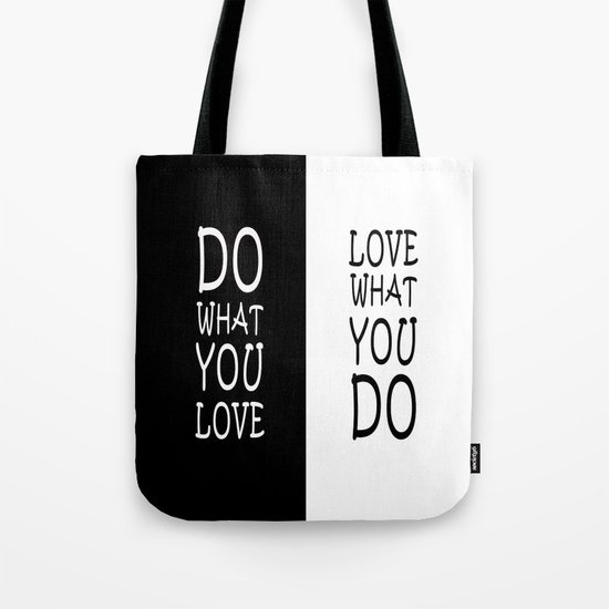 Do What You Love Tote Bag