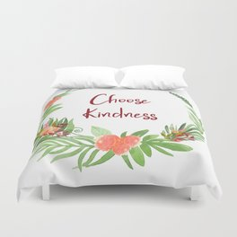 Choose Kindness - A Beautiful Floral Wreath Duvet Cover